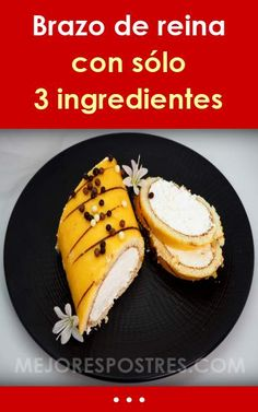 Brazo de reina con sólo 3 ingredientes Kefir, Sweet Tooth, Recipies, Cheesecake, Cooking, Breakfast, Fours, Plated Desserts, Cupcake Recipes