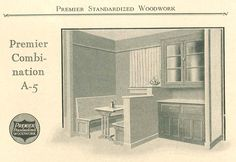 Kitchen dresser and nook, from Premier Standardized Woodwork catalog, circa 1920's.