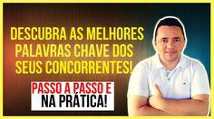 Como Descobrir as MELHORES PALAVRAS CHAVES dos Seus Concorrentes -  Pala...