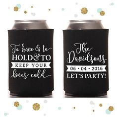 To Have and To Hold  Wedding Can Cooler 38  by SycamoreStudiosCo
