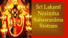 One Thousand transcendental names of Lord Sri Lakshmi Narasimha. This powerful stotra was spoken by Lord Brahma and it is found in Sri Narasimha Purana. Most Powerful Mantra, Ganesha Pictures, Take Shelter, Devotional Songs, Marriage Life, Toddler Activities, Lord, The Incredibles, Youtube