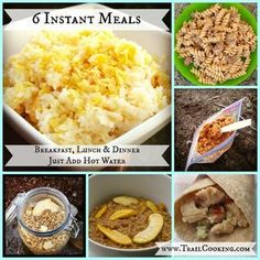 6 Instant Meals - just add water. Great for backpacking, hiking, prepping and even college!