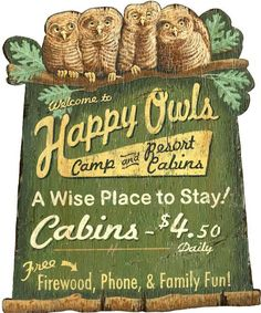 happy owls vintage camp sign - Custom Vintage Signs