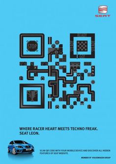 Where racer heart meets techno freak. Seat Leon. Scan QR code with your mobile device and discover all hidden features of Seat website. Advertising Agency: Jandl, Bratislava, Slovakia Creative Director: Pavel Fuksa Art Director: Pavel Gajdos Copywriter: Jan Fajnor Illustrator: Pavel Gajdos