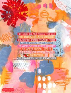 Elisabeth Kubler-Ross #quote // art by Jessica Swift