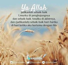 Hari Akhir.... Salam Jumaat Quotes, Doa Islam, Islam Muslim, Islam Quran, Alhamdulillah, Hadith, Islamic Love Quotes, Muslim Quotes, Self Reminder
