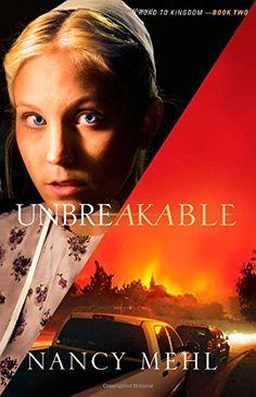 Unbreakable (Road to Kingdom) (Volume 2) by Nancy Mehl