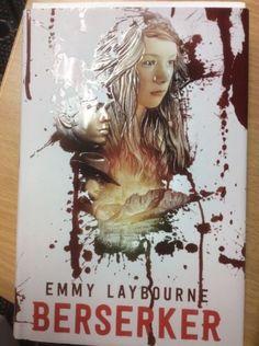 Berserker-Berserker-by-Emmy-Laybourne-2017-Hardcover