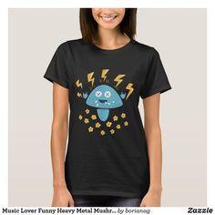 Music Lover Funny Heavy Metal Mushroom T-Shirt #music #heavymetal #rock #funny
