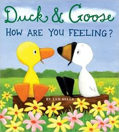 BARNES & NOBLE | Duck and Goose, How Are You Feeling? by Tad Hills | NOOK Book (eBook), Board Book