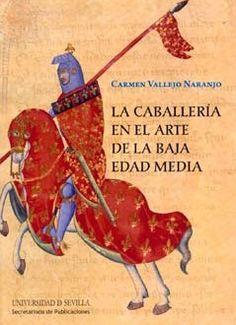 La caballería en el arte de la Baja Edad Media (etapa feudal)