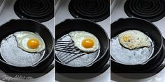 Egg Frying Methods - In Search of the Perfectly Fried Egg