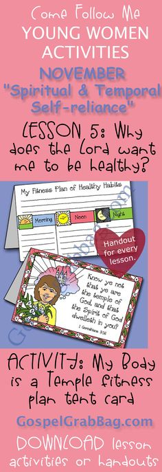 """MY BODY IS A TEMPLE – FITNESS PLAN TENT-CARD  – Activity for November """"Come, Follow Me"""" Young Women – Theme:  """"Spiritual and Temporal Self-Reliance"""" – Lesson #5 Theme: Why does the Lord want me to be healthy? - LDS - Christian lesson activities to download from gospelgrabbag.com"""