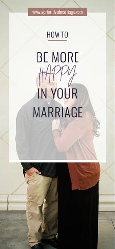 Marriage should be fun! Tips to be more happy in your marriage!