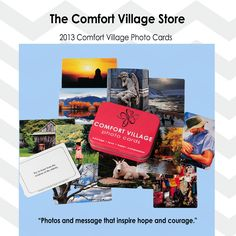 The Comfort Village Store is now OPEN. Photos and messages than inspire HOPE & COURAGE packaged in a contemporary embossed tin.