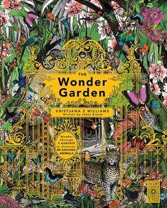 The Wonder Garden by Kristjana S Williams and Jenny Broom