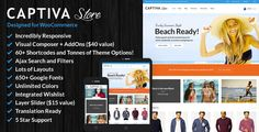 Captiva is a Woocommerce Responsive WordPress Template suitable for any kind of Fashion Shop Mobile Shop Computer Store Hightech Store Gift Shop Electronics shop and all kinds of marketplace business that needs a feature rich and beautiful presence online