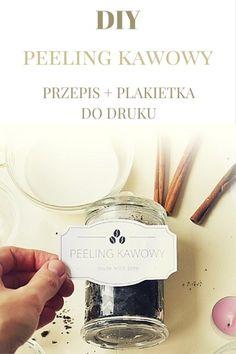 Coffee scrub diy / aromatyczny i skuteczny peeling do przygotowania w domu. Kliknij w zdjęcie i zobacz przepis oraz pobierz darmowe etykiety do druku.