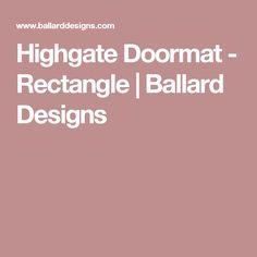 Highgate Doormat - Rectangle | Ballard Designs