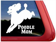 Poodle Mom  DC820MOM  High Quality Adhesive by NickerStickers, $7.29