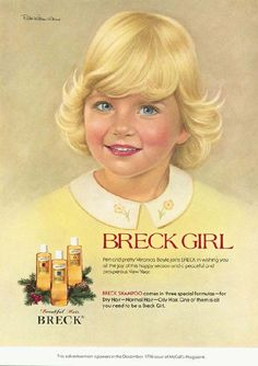 Ad Art Gallery - we used Breck - my Mom got the blonde for my sister Doris - Diane and I got the Brunette Retro Advertising, Retro Ads, Vintage Advertisements, Vintage Ads, Advertising Signs, Vintage Labels, Advertising Campaign, Vintage Photos, Breck Shampoo