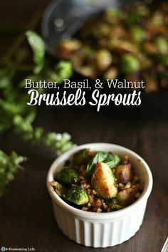 These Butter, Basil, & Walnut Brussels Sprouts are the perfect holiday side dish. Side Dish Recipes, Easy Dinner Recipes, Breakfast Recipes, Brunch Recipes, Whole Food Recipes, Healthy Recipes, Meatless Recipes, Healthy Meals, Free Recipes