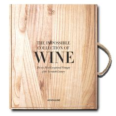 The Impossible Collection of Wine book by Enrico Bernardo
