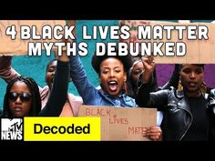 4 Black Lives Matter Myths Debunked | Decoded | MTV News  - MTV Decoded is a weekly series on MTV News where the fearless Franchesca Ramsey tackles race, pop culture, and other uncomfortable things, in funny and thoug...