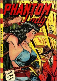 Phantom Lady, comic book cover, 1940s  Cover art: Matt Baker  Source: Golden Age Comic Book Stories