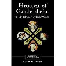 hroswitha de gandersheim hrotsvit of gandersheim