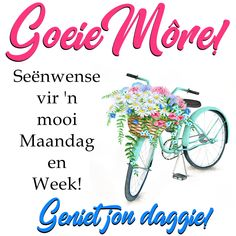 Seënwense vir 'n mooi Maandag en Week! Good Morning Wishes, Good Morning Quotes, Dog Best Friend, Best Friends, Goeie More, Afrikaans Quotes, Strong Women Quotes, Special Quotes, New Week