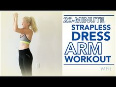 20-Minute Strapless Dress Arm Workout (No Equipment) | MFit - YouTube