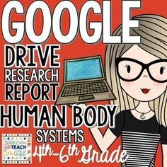 Google Drive & Printable - Human Body Systems Research Report.  This file includes everything you need for 1:1 classroom integration of a published research report on Human Body Systems.   If you do not have a 1:1 classroom, you can also print the file ou