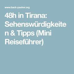 48h in Tirana: Sehenswürdigkeiten & Tipps (Mini Reiseführer)