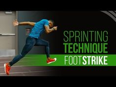 Sprinting Technique - Sprint Faster with a Proper Foot Strike - YouTube