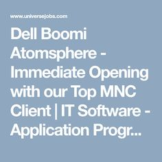 Looking for Dell Boomi Atomsphere - Immediate Opening with our Top MNC Client job?, we have opening in IT Software - Application Programming / Maintenance. required 5 years in IT Software - Application Programming / Maintenance field. Looking For A Job, Marketing Jobs, How To Stay Motivated, Job Search, Programming, Software, Cloud, Top, Cloud Drawing