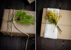 Every find yourself at a loss for how to present your gift? Why not add a little rustic class by adding a touch of nature your your parcel? Just be careful that the reciever of the gift isn't allergic to whatever youre adding!! -SvH