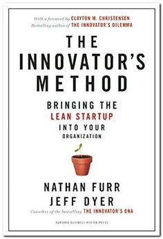 Published by Harvard Business Review, the new book The Innovator's Method: Bringing the Lean Start-up into Your Organization by Nathan Furr and Jeff Dyer is a leader's guide to validating new ideas, refining them, and bringing them to market. Based on insights from The Secret To Getting On Forbes' Most Innovative Companies List, The Innovator's Method is rich with stories and case studies from the top start-ups, corporate innovators, and growth companies including Rent the Runway, Amazon…