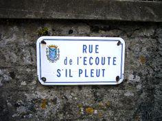 Rue de l'ecoute s'il pleut | Flickr: partage de photos!