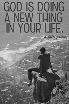 God is doing a new thing in your life.