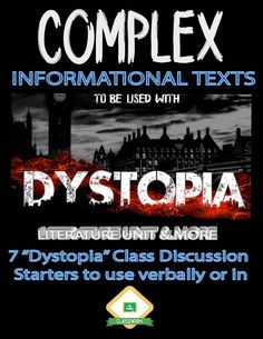 """All-new blog post featuring informational texts that can be paired with any Dystopian unit of study, as well as a list of """"Dystopian"""" discussion starters for any secondary classroom!"""
