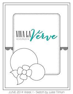Viva la Verve Sketches: Viva la Verve June 2014 Week 1 Card Sketch Sketch designed by Julee Tilman #vervestamps #vivalaverve #cardsketches