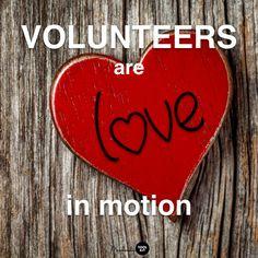 Volunteers are Love in Motion