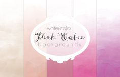 Pink Ombre watercolor backgrounds by The little cloud on Creative Market