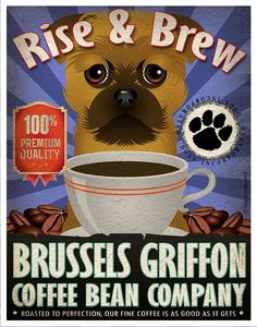 Brussels Griffon Coffee Bean Company Original by DogsIncorporated, $29.00