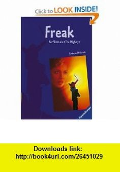 Freak. Verfilmt als The Mighty. (9783473542055) Rodman Philbrick , ISBN-10: 3473542059  , ISBN-13: 978-3473542055 ,  , tutorials , pdf , ebook , torrent , downloads , rapidshare , filesonic , hotfile , megaupload , fileserve