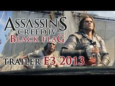 Assassin's Creed 4 Black Flag - Trailer E3 2013 [FR]