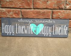 Always Remember Happy Linewife Happy by MommysCraftyCloset on Etsy