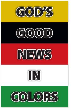 God's Good News In Colors