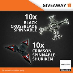 20 Fidget Spinner Giveaway: 10 x Black Crossblade, 10 x Crimson Shuriken
